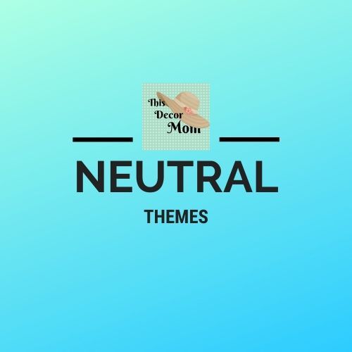 Neutral Room Themes