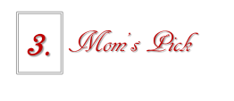 Mom's Pick