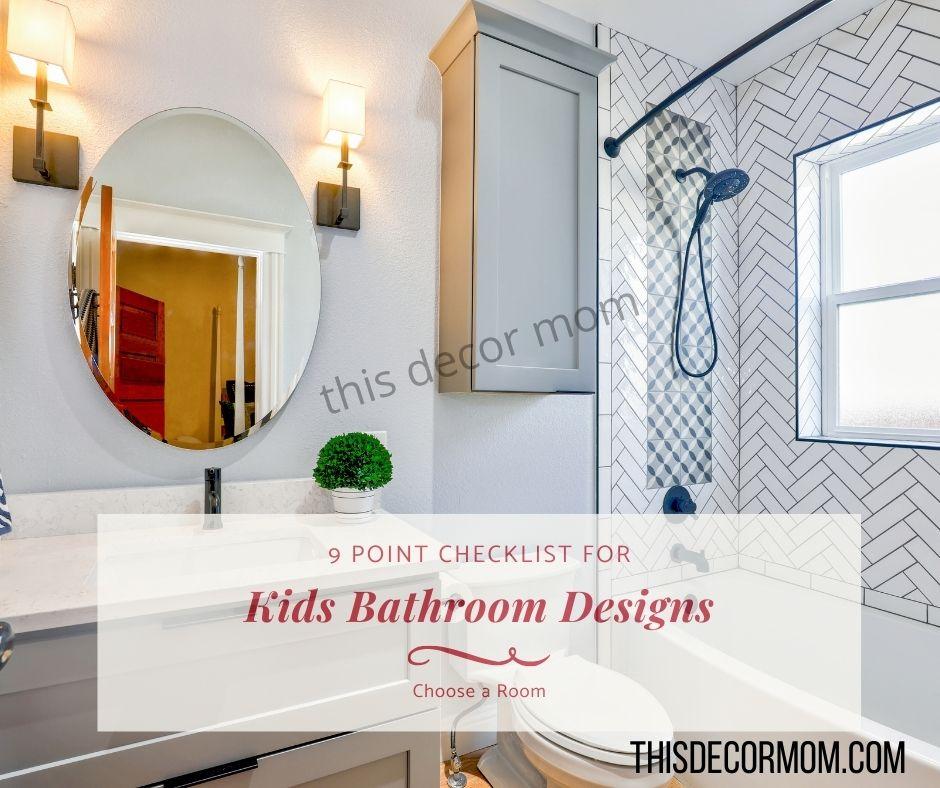 9 Point Checklist for Kids Bathroom Designs