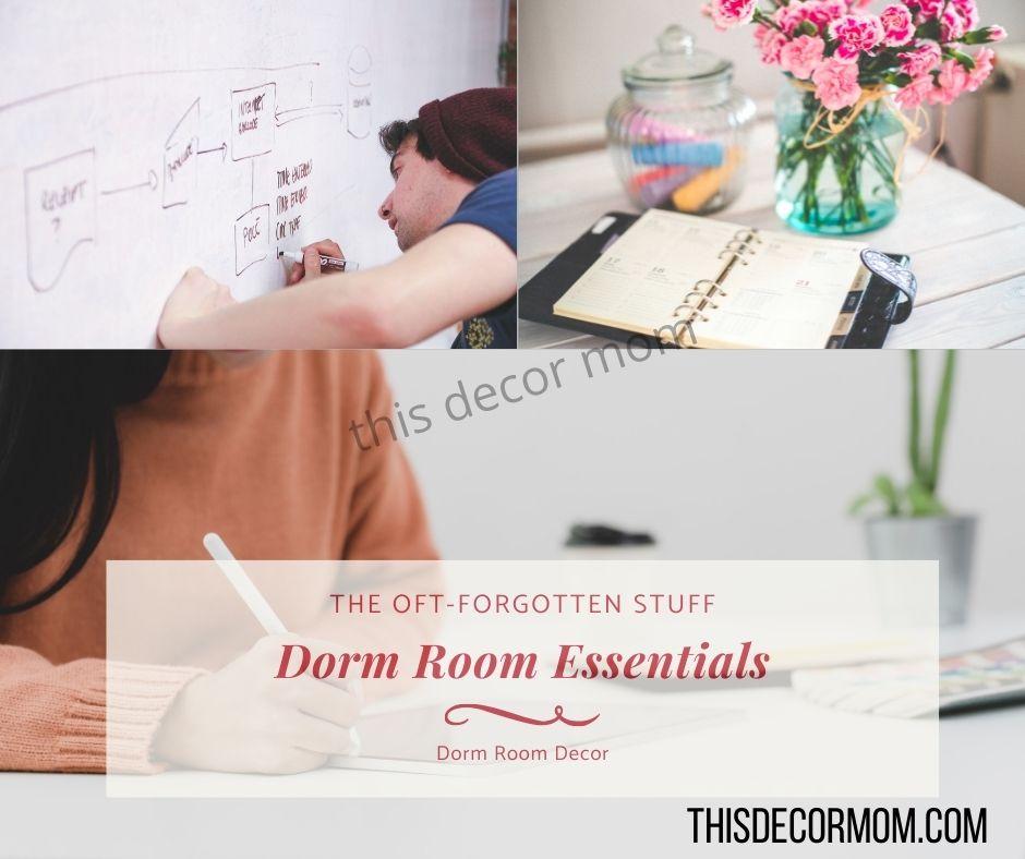 Dorm Essentials - the Oft Forgotten Stuff