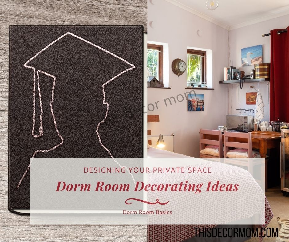 Dorm Room decorating ideas to design your private space.