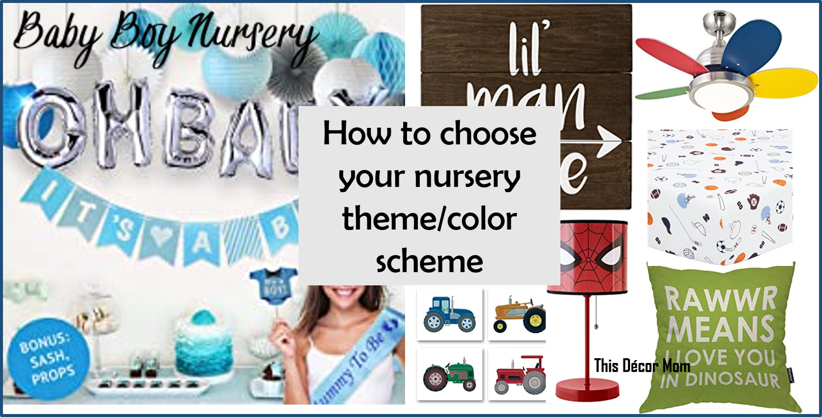 How to start on your Baby Boy Nursery?